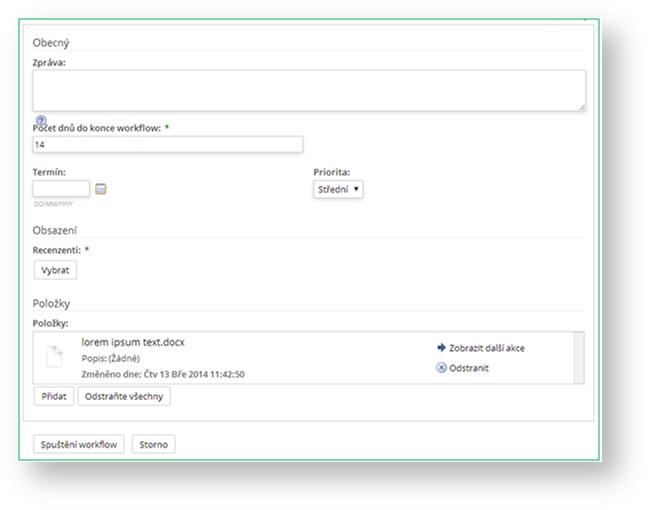eDoCat | Zde v úvodním kroku definujete zákaldí parametry pro spuštění workflow. Zprávu, termíny, priority a role.